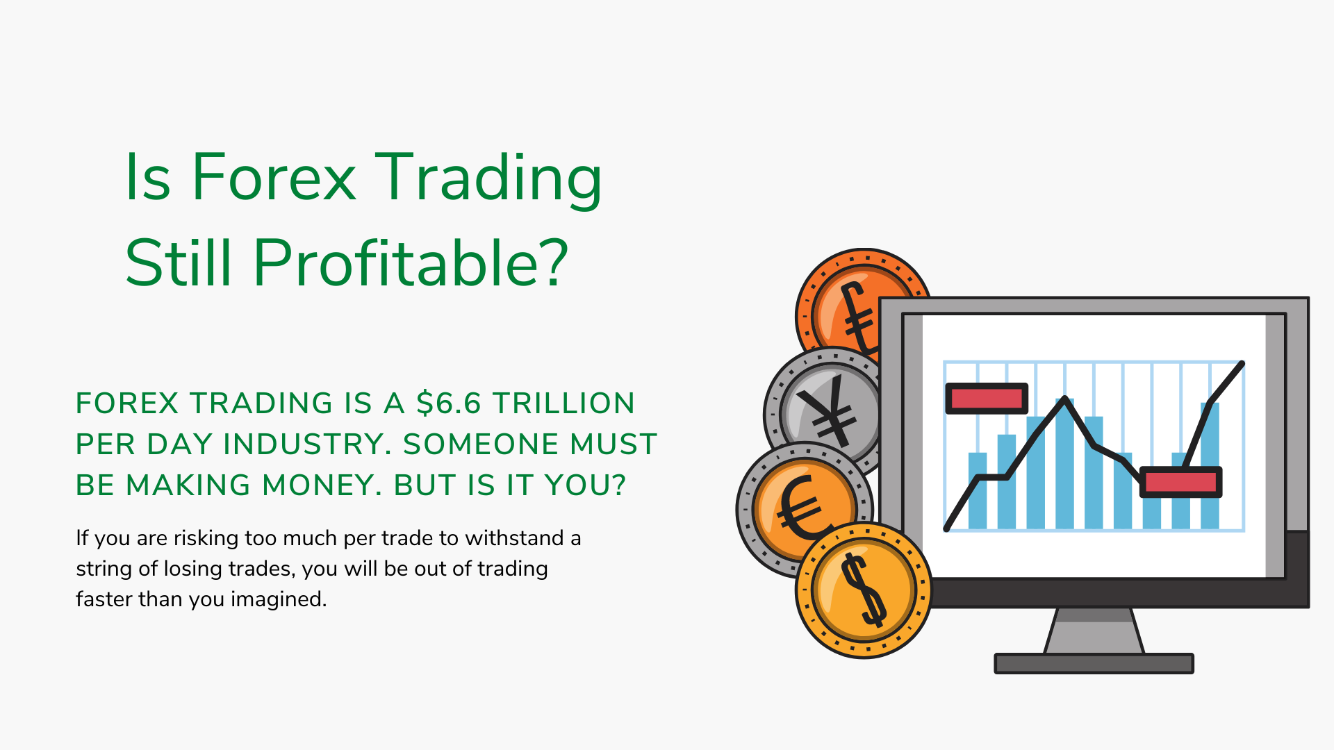 is forex trading still profitable