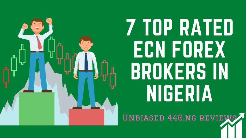 best ecn brokers in Nigeria