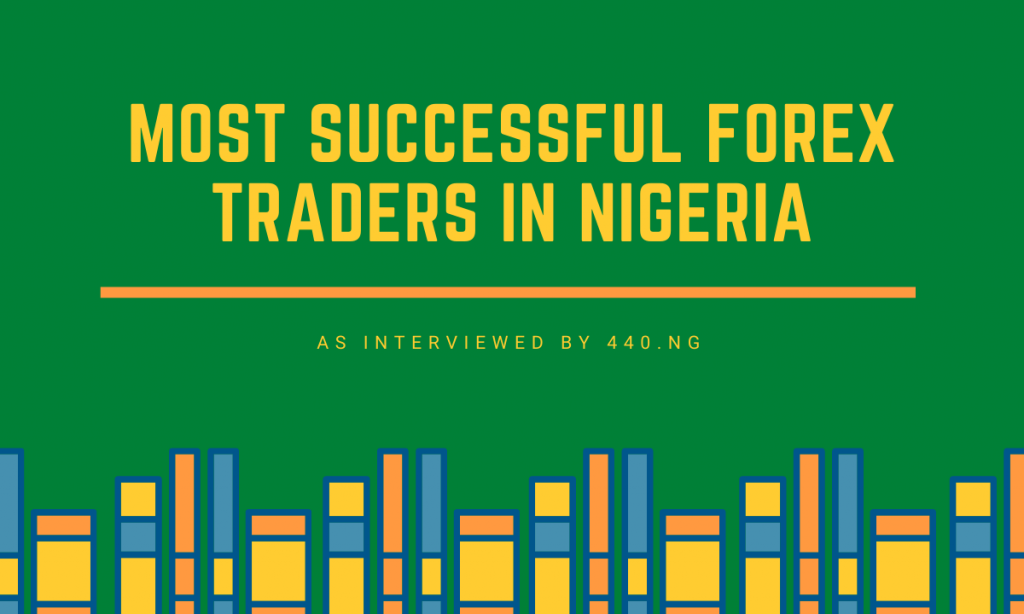 most successful forex traders in nigeria