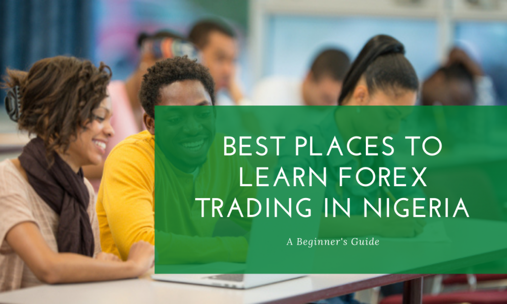 where to learn forex trading in Nigeria