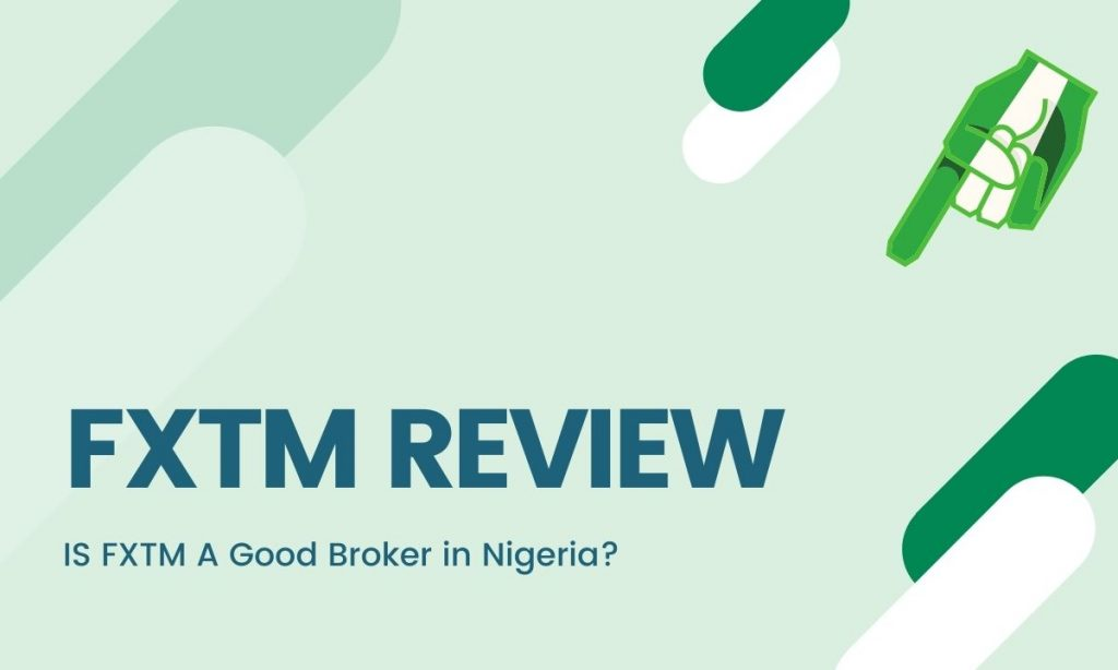 fxtm review nigeria 2021