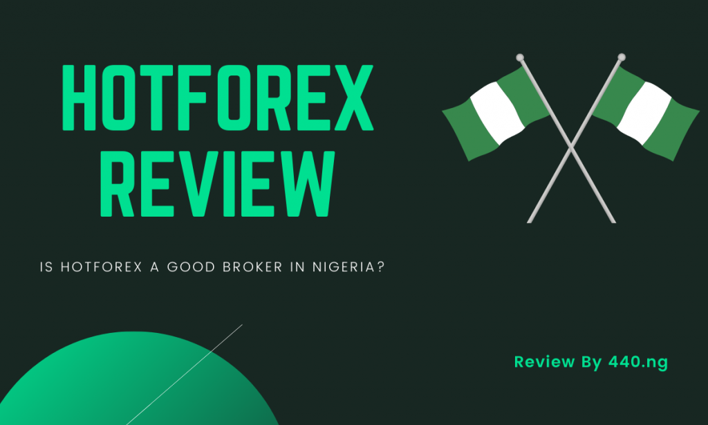 Hotforex Nigeria review